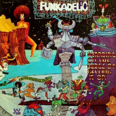 Funkadelic - Standing On The Verge.. (Rödblå Vin