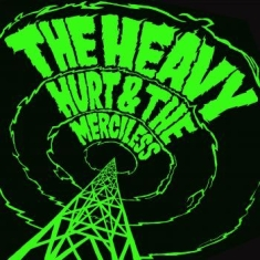 Heavy The - Hurt & The Merciless (Lp + 7'')