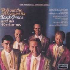 Owens Buck & His Buckaroos - Roll Out The Red Carpet For Buck Ow