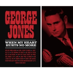 George Jones - When My Heart Hurts No More (+ Extr