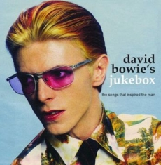 Bowie David - Jukebox Songs That Inspired David B