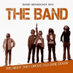 Band - Night They Drove Old Dixie Down
