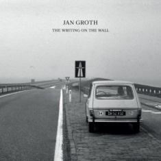 Groth, Jan - The Writing On The Wall