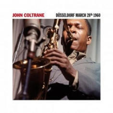 Coltrane John - Dusseldorf, March 28Th 1960