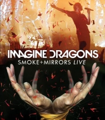 Imagine Dragons - Smoke + Mirrors Live In Canada 2015