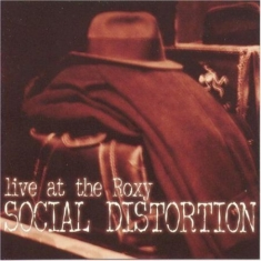 Social Distortion - Live At The Roxy