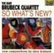 Brubeck Dave - So What's New