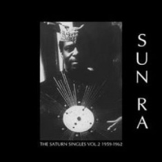 Sun Ra - The Saturn Singles Vol.2 1959-1962