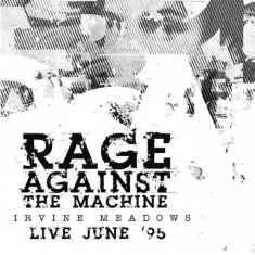 Rage Against The Machine - Irvine Meadows Live June '95