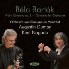 Bartok:Violin Concert 2, Concerto F - Augustin Dumey/Montreal Symphony Or