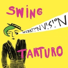 Swing Tarturo - Operation Vision