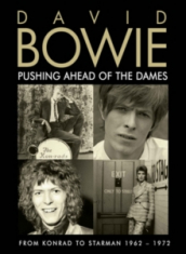 Bowie David - Pushing Ahead Of The Dames (Dvd Doc