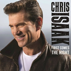 Chris Isaak - First Comes The Night (Vinyl)