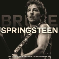 Springsteen Bruce - Human Rights Broadcast - Buenos Air