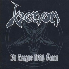 Venom - In League With Satan (2Cd)