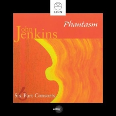 Jenkins, John - Six-Part Consorts