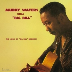 Waters Muddy - Muddy Waters Sings Big Bill