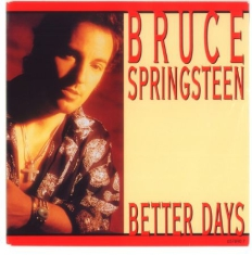 Bruce Springsteen - Better Days