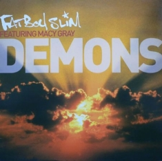 Fatboy Slim Featuring Macy Gray - Demons