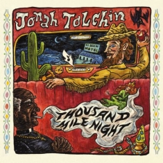 Tolchin Jonah - Thousand Mile Night