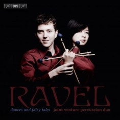 Ravel, Maurice - Dances And Fairy Tales