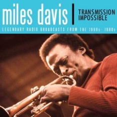 Miles Davis - Transmission Impossible (3Cd)