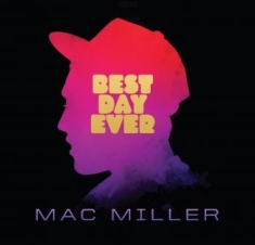 Mac Miller - Best Day Ever (5Th Anniv.Edition)