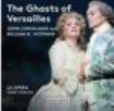Corigliano, John - The Ghosts Of Versailles
