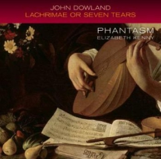 Dowland, John - Lachrimae Or Seven Tears