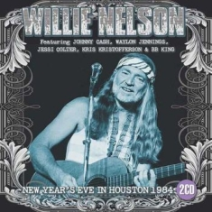 Nelson Willie - New Year's Eve In Houston (2 Cd) (L