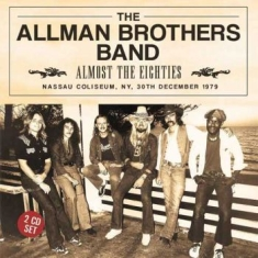 Allman Brothers Band - Almost The Eighties (2 Cd)