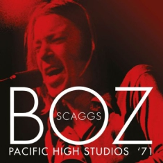 Scaggs Boz - Pacific High Studios 1971