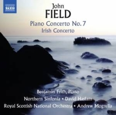 Field, John - Piano Concerto No. 7 / Irish Concer