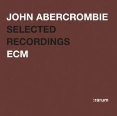 Abercrombie, John - Selected Recordings
