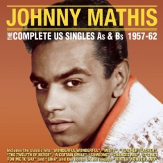 Mathis Johnny - Complete Us Singles As & Bs 57-62