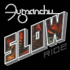 Fu Manchu - Slow Ride (Red Vinyl)
