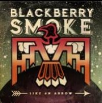 Blackberry Smoke - Like An Arrow (2 Lp)