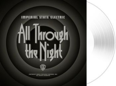 Imperial State Electric - All Through The Night - White + Dow