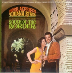 Alpert Herb & The Tijuana Brass - South Of The Border (180 Gram Vinyl