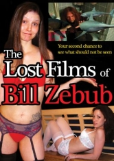 Lost Films Of Bill Zebub, The - Film