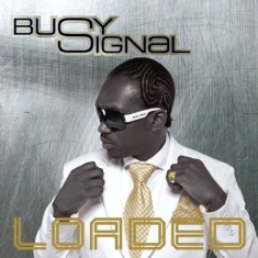 Busy Signal - Loaded