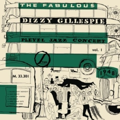 Dizzy Gillespie - The Fabulous Dizzy Gillespie Pleyel