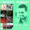 Mingus Charles - Complete Albums Collection The 1953