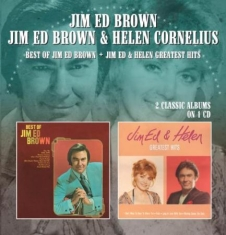 Brown Jim Ed & Helen Cornelius - Best Of Jim Ed Brown / Jim Ed & Hel