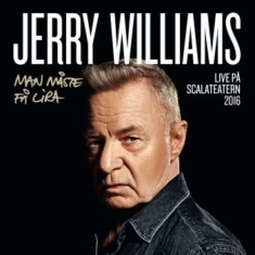 Jerry Williams - Man Måste Få Lira (2Cd Live Scala)