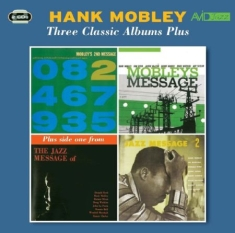 Mobley hank - Three Classic Albums Plus
