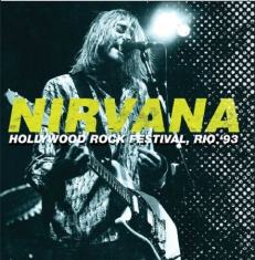 Nirvana - Hollywood Rock 1993