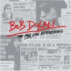 Dylan Bob - The 1966 Live Recordings
