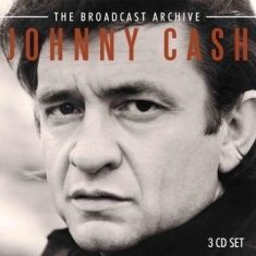 Cash Johnny - Broadcast Archive - 3 Cd Box (+ Int