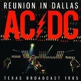 AC/DC - Reunion In Dallas (Broadcast Live 1